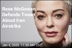 Rose McGowan Defends Tweet About Iran Airstrike