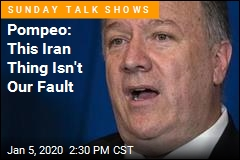 Pompeo Blames the Iran Crisis on Obama