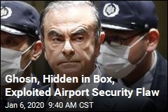 Ghosn, Hidden in Box, Exploited Airport Security Flaw