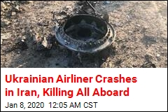 Ukrainian Airliner Crashes in Iran