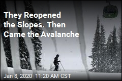 They Reopened the Slopes. Then Came the Avalanche