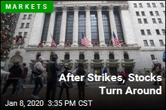 After Strikes, Stocks Turn Around