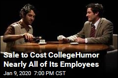 Veteran Internet Site CollegeHumor May Be Sunk