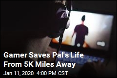 Gamer Saves Pal's Life From 5K Miles Away