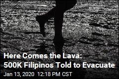 Here Comes the Lava: 500K Filipinos Told to Evacuate