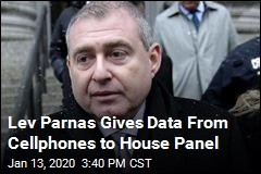 Lev Parnas Gives Data From Cellphones to House Panel