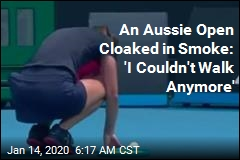 Smoke From Fires Clogs Aussie Open