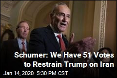 Schumer: We Have the Votes to Restrain Trump on Iran