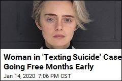 Woman in 'Texting Suicide' Case Going Free Months Early