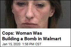 Cops: Woman Was Building a Bomb in Walmart