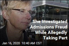 She Investigated Admissions Fraud While Allegedly Taking Part