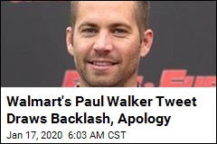 Walmart's Paul Walker Tweet Draws Backlash, Apology