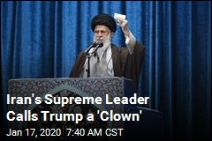 Iran's Supreme Leader Calls Trump a 'Clown'