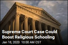 Supreme Court Case Could Boost Religious Schools