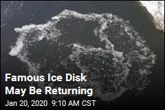 Famous Ice Disk May Be Returning