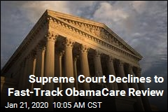 Supreme Court Declines to Fast-Track ObamaCare Review