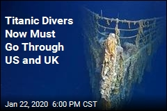 Titanic Divers Now Must Go Through US and UK