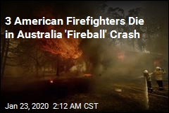3 American Firefighters Killed in Australia Crash