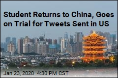 Student Returns to China, Goes on Trial for Tweets Sent in US