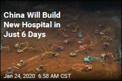 China Will Build New Hospital in Just 6 Days