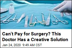 Can't Pay for Surgery? This Doctor Has a Creative Solution