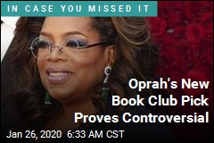Oprah's New Book Club Pick Proves Controversial