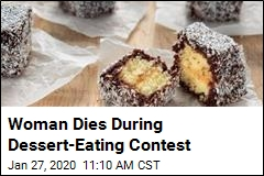 Woman Dies During Dessert-Eating Contest