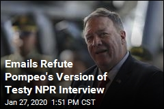 Emails Refute Pompeo's Version of Testy NPR Interview