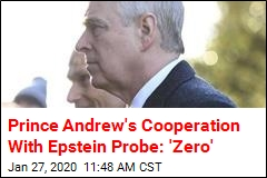Prince Andrew's Cooperation With Epstein Probe: 'Zero'