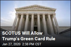 SCOTUS Will Allow Trump's Green Card Rule