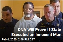 DNA Will Prove If State Executed an Innocent Man