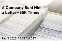 A Company Sent Him a Letter—55K Times