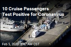 10 Cruise Passengers Test Positive for Coronavirus