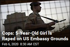 Cops: 5-Year-Old Girl Is Raped on US Embassy Grounds