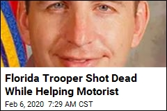 Florida Trooper Shot Dead While Helping Motorist