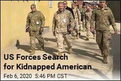 US Forces Search for Kidnapped American