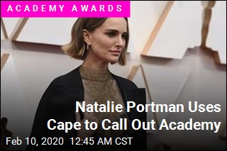 Natalie Portman Uses Cape to Call Out Academy