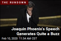 Joaquin Phoenix's Speech Generates Quite a Buzz