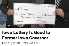 Iowa Lottery Is Good to Former Iowa Governor
