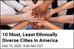 10 Most, Least Ethnically Diverse Cities in America