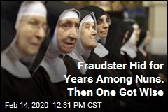 Fraudster Hid for Years Among Nuns. Then One Got Wise