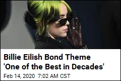 Billie Eilish Bond Theme 'One of the Best in Decades'