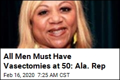 Ala. Rep Wants to Legally Require Vasectomies