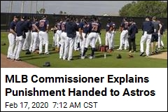 MLB Commissioner Contends Astros Players Did Pay a Price