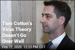 Tom Cotton Floats Virus Theory, but Scientists Scoff
