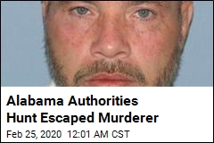 Alabama Authorities Hunt Escaped Murderer