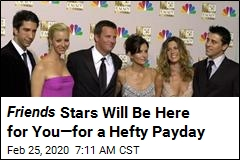 Friends Stars to Get Big Payday for HBO Max Special