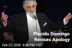 Placido Domingo Revises Apology
