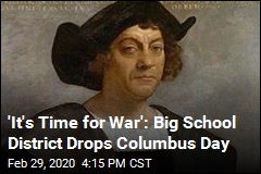 'It's Time for War': Big School District Drops Columbus Day