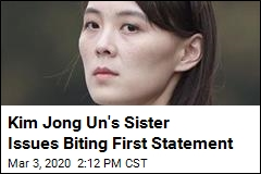 Kim Jong Un's Sister Makes First Statement, and It's Harsh